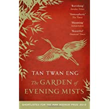 The Garden of Evening Mists by Tan Twan Eng (2-May-2013) Paperback