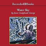 Water Sky | Jean Craighead George