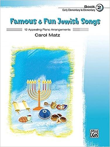 Elitetorrent Descargar Famous & Fun Jewish Songs, Bk 2: 12 Appealing Piano Arrangements Epub Gratis No Funciona