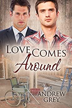 Love Comes Around (Senses Series Book 4) by [Grey, Andrew]