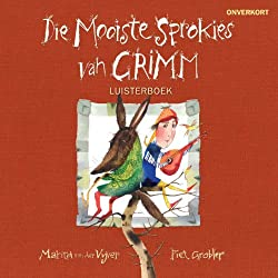 Die mooiste sprokies van Grimm [The Best Fairy Tales of Grimm]