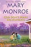 god dont make no mistakes - God Dont Make No Mistakes (God Series) God Dont Make No Mistakes