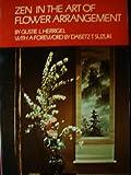 img - for Zen In the Art of Flower Arrangement book / textbook / text book