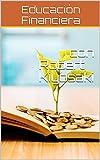 Gracias a este documento tendrás compilado las mejores ideas de los mejores libros de Robert Kiyosaki. El gurú por excelencia en lo que se refiere a educación financiera ha escrito muchos libros de esta temática. Si bien es cierto que han sid...