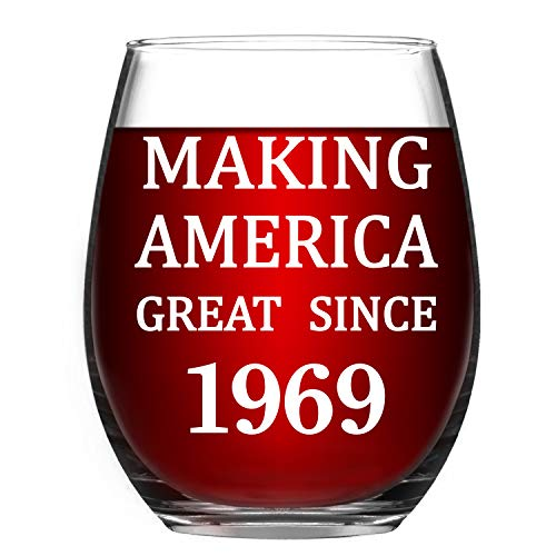(1969 50th Birthday Gifts - Making America Great Since 1969 Birthday Wine Glass - 50 Year Old Funny Stemless Wine Glass - 50th Anniversary Gift Ideas for Mom Dad 1969 vintage glass for Him Her Husband)
