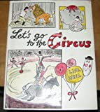 Let's Go to the Circus, Lisl Weil, 0823406938