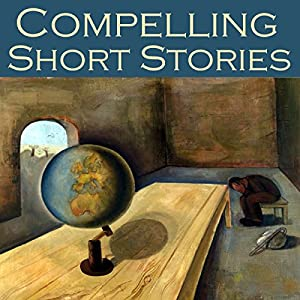 Compelling Short Stories Audiobook