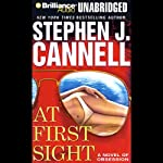 At First Sight: A Novel of Obsession | Stephen J. Cannell