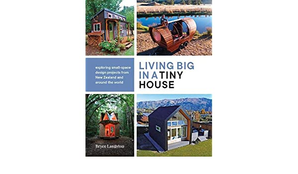 Living Big in a Tiny House: Bryce Langston: 9780947503901