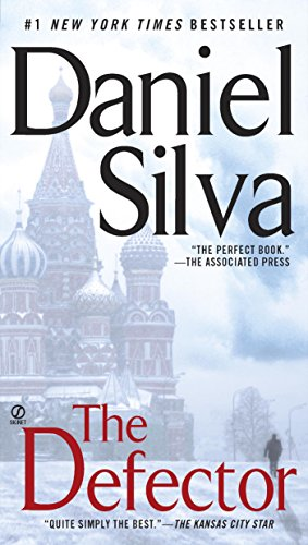 The Defector (Gabriel Allon Series Book 9) by [Silva, Daniel]