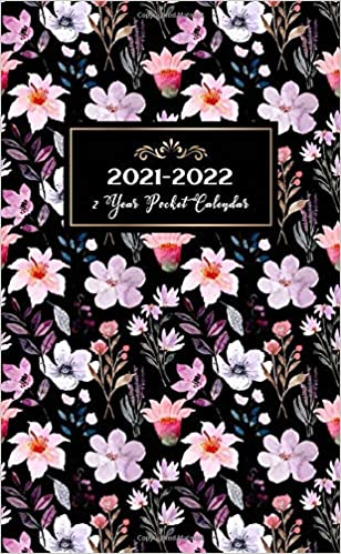 2022 Pocket Calendar.2021 2022 2 Year Pocket Calendar Pink Purple Flower 24 Month Planner Personalized Notebooks 2 Year Small Pocket Planner Calendar Schedule Appointment Planner Yearly Time Management Creations Michelia 9798643443315 Amazon Com Books