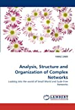 Analysis, Structure and Organization of Complex Networks, Faraz Zaidi, 3844307753