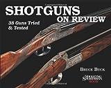 Shotguns on Review, Bruce Buck, 1608930025