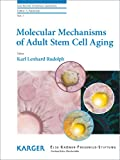 Molecular Mechanisms of Adult Stem Cell Aging, , 3805592434
