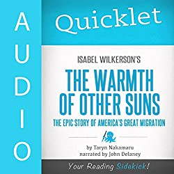 Quicklet on Isabel Wilkerson's the Warmth of Other Suns