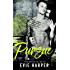Pursue (Portland Street Kings Book 4)