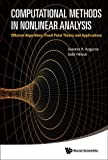 img - for Computational Methods in Nonlinear Analysis: Efficient Algorithms, Fixed Point Theory and Applications book / textbook / text book