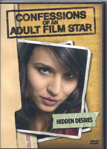 Confessions Of An Adult Film Star-Hidden Desires (Adult Sex Dvds For Couples)