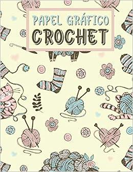 Papel Gráfico Crochet: Simple Costurera de Diseño Cuaderno   Bitácora para dibujar y crear sus patrones para adultos y niños   Ayudante de Artesano ... cumpleaños para los bordadores y diseñadores