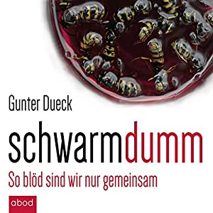 Schwarmdumm Audiobook