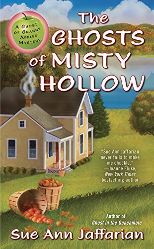 The Ghosts of Misty Hollow (Ghost of Granny Apples Book 6)