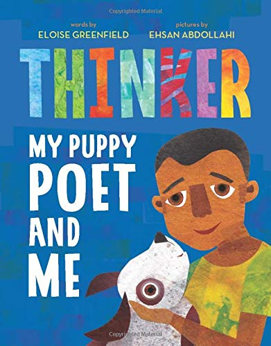 Thinker: My Puppy Poet and Me: Greenfield, Eloise, Abdollahi ...