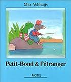 """Afficher """"Petit-Bond et l'étranger"""""""