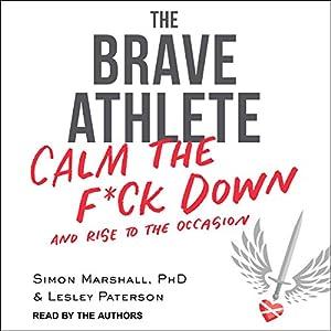 The Brave Athlete Audiobook