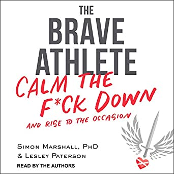 The Brave Athlete Calm The F K Down And Rise To The