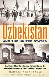 Uzbekistan and the United States: Authoritarianism, Islamism and Washington's Security Agenda