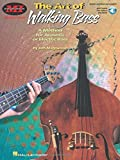 The Art of Walking Bass: A Method for Acoustic or Electric Bass BK/Online Audio
