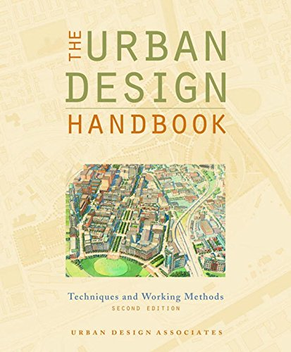 The Urban Design Handbook: Techniques and Working Methods (Second Edition)
