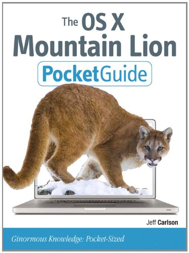 [PDF] The OS X Mountain Lion Pocket Guide Free Download | Publisher : Peachpit Press | Category : Computers & Internet | ISBN 10 : 0321857135 | ISBN 13 : 9780321857132