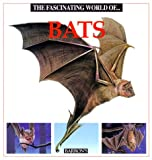 img - for The Fascinating World Of...Bats book / textbook / text book