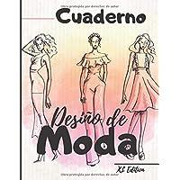 Cuaderno Diseño de moda: XL Edition +450 Figuras