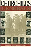 Churchill's Generals, , 0802113095