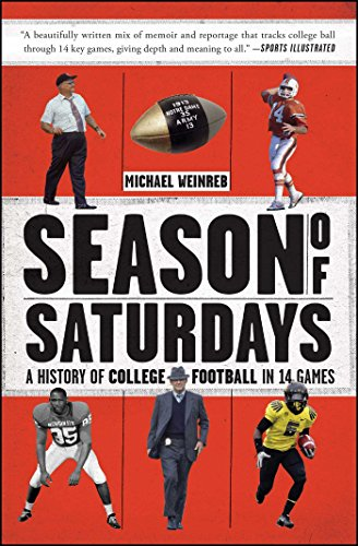 Season of Saturdays: A History of College Football in 14 Games (Commons Virginia Center)
