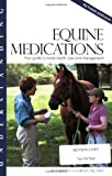 img - for Understanding Equine Medications: Your Guide to Horse Health Care and Management (Horse Health Care Library) by Barbara D Forney (2007-01-25) book / textbook / text book