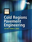 img - for Cold Regions Pavement Engineering (Mechanical Engineering) book / textbook / text book