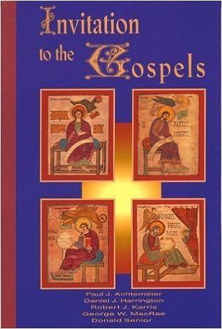 Invitation to the Gospels September 1, 2002