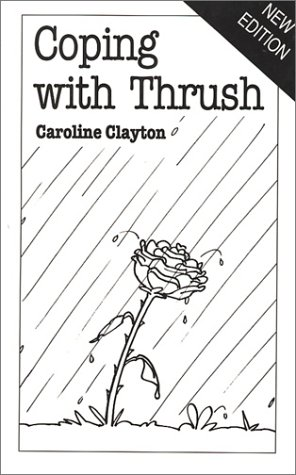 Coping with Thrush (Overcoming Common Problems Series)