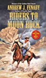 img - for Riders to Moon Rock (Leisure Historical Fiction) book / textbook / text book