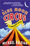 img - for The Blue Moon Circus book / textbook / text book