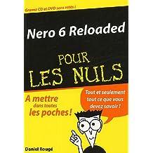 Nero 6 reloaded pour les nuls