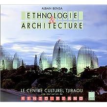 Ethnographie & architecture