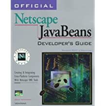 Official Netscape Javabeans Developer's Guide: Windows 95/Nt & Macintosh