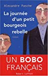 La Journée d'un petit bourgeois rebelle par Pasche