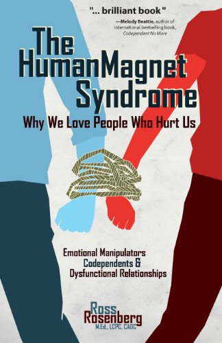 The human magnet syndrome why we love people who hurt us kindle the human magnet syndrome why we love people who hurt us by rosenberg m fandeluxe Gallery