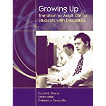 Growing Up: Transition to Adult Life for Students with Disabilities