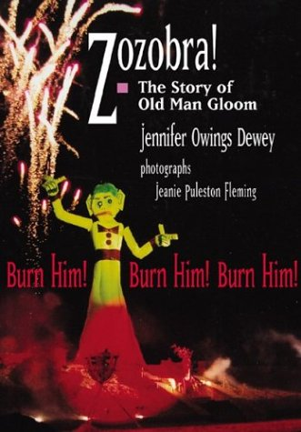 Download Zozobra!: The Story of Old Man Gloom PDF